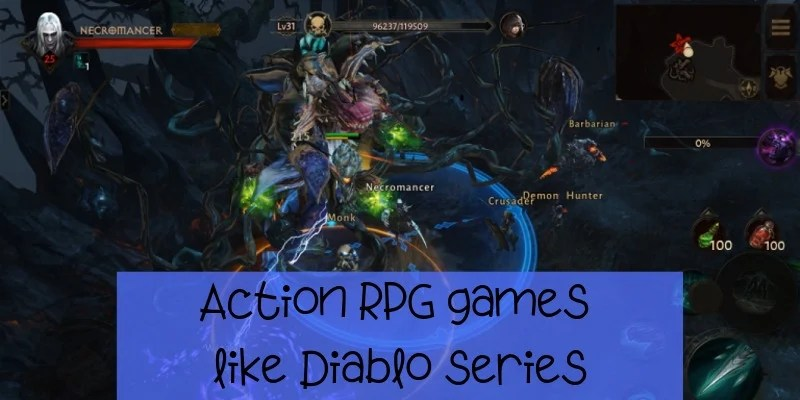 Action RPG games like Diablo series