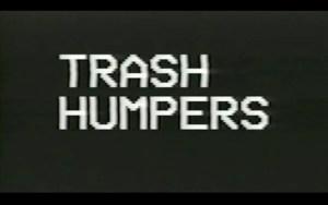 PHROOM magazine // Trash Humpers