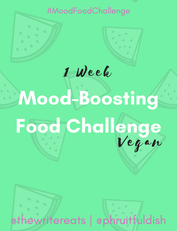 Mood Boosting Food Challenge