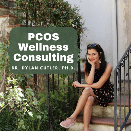 PCOS Wellness Consulting by Dr. Dylan Cutler, Ph.D.