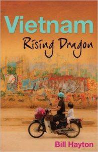 Vietnam: Rising Dragon, Bill Hayton