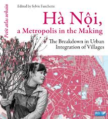 Ha Noi a Metropolis in the Making