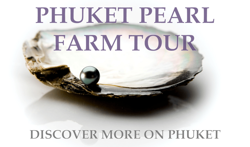 PEARL FARM TOUR OF PHUKET
