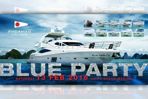 Blue Party 2016 by Andaman Cruises at Thailand Yacht Show