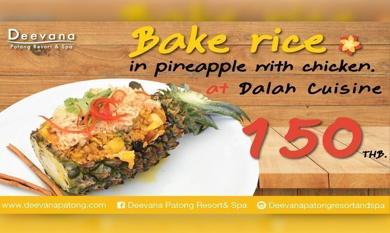 Promotion: Taste of Bake rice in pineapple with chicken, Deevana Patong Resort & Spa