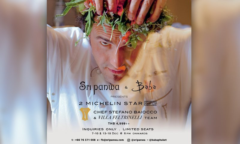 Sri panwa Welcomes 2 Michelin Starred Chef Stefano Baiocco & The Villa Feltrinelli Team