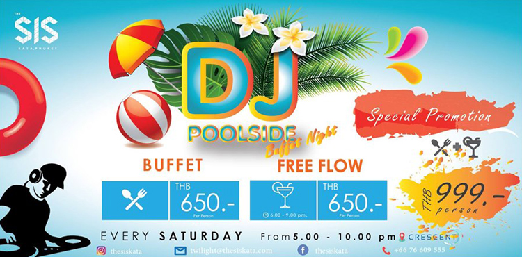 DJ Poolside Buffet - The SIS Kata, Phuket