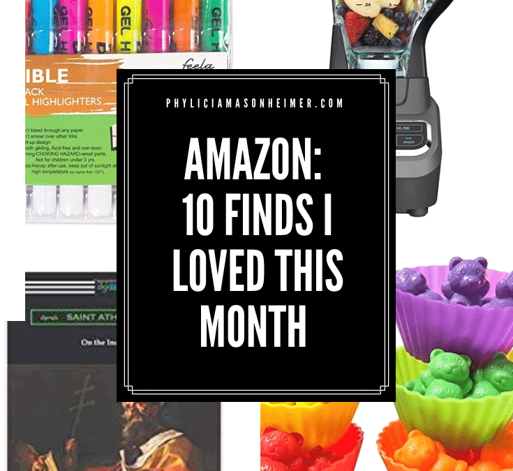 Amazon: 10 Things I Loved this Month