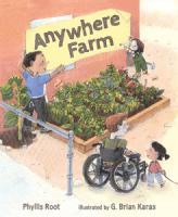 ANYWHERE FARM, by Phyllis Root
