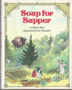SOUP FOR SUPPER by Phyllis Root