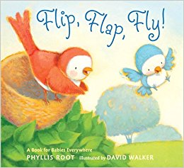 FLIP, FLAP, FLY!A BOOK FOR BABIES EVERYWHERE by Phyllis Root