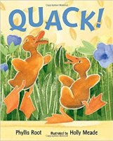 QUACK! by Phyllis Root