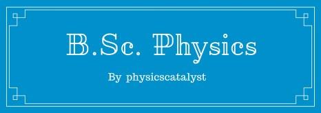B.Sc. Physics notes