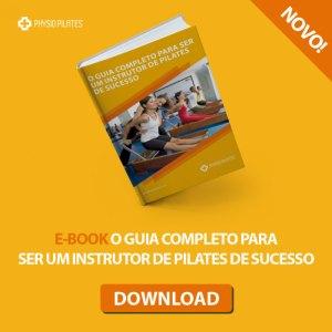 Ebook o guia completo para ser um instrutor de pilates de sucesso