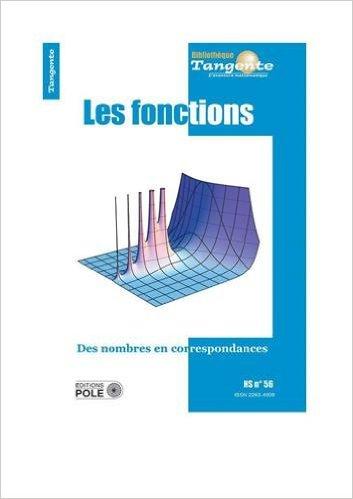 Les fonctions - Hors-série tangente n°56
