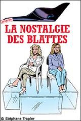 La nostalgie des blattes, Pierre Notte, Théâtre du Rond-Point, Catherine Hiegel, Tania Torrens, Pianopanier