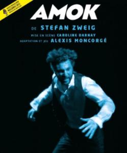 Amok, Alexis Moncorgé Avignon 2018