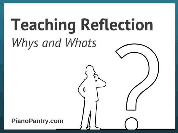 Teaching Reflection Whys and Whats