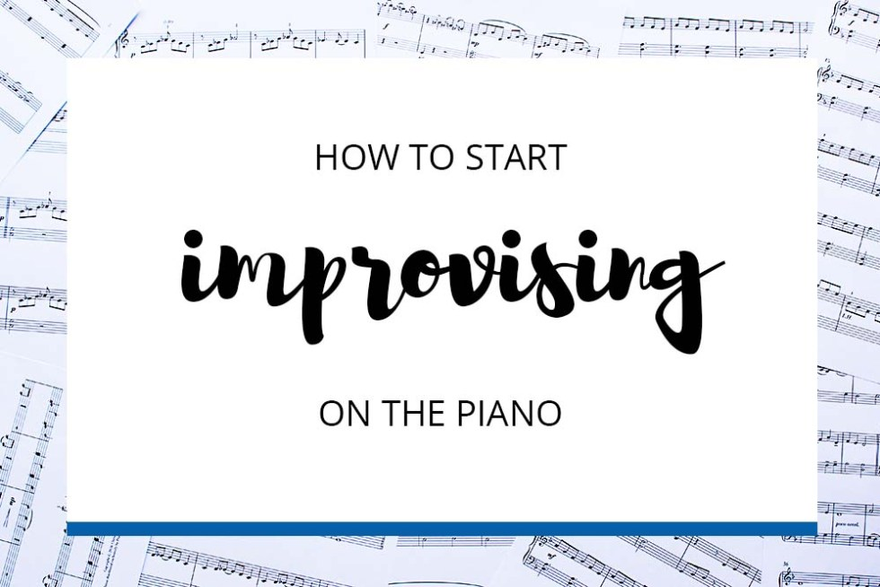 Start Improvising on the Piano
