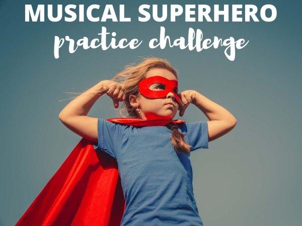 Musical Superhero Practice Challenge