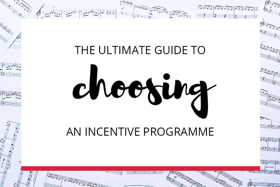choosing an incentive programme