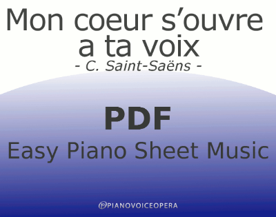 Mon coeur s'oeuvre a ta voix Easy Piano Sheet Music