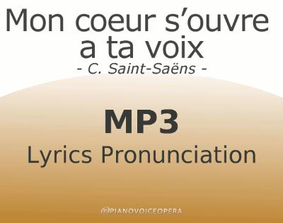 Mon coeur s'oeuvre a ta voix Lyrics Pronunciation