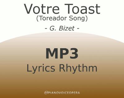 Votre Toast (Toreador Song) Lyrics Rhythm
