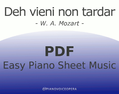 Deh vieni non tardar Easy Piano Sheet Music