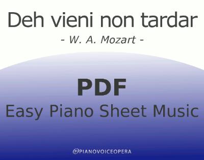Deh vieni non tardar Easy Piano Sheet Music