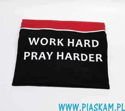 koszulka work hard pray