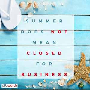summer does not mean closed for business (3)