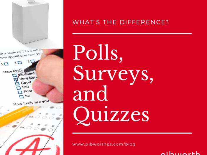Polls, Surveys, and Quizzes