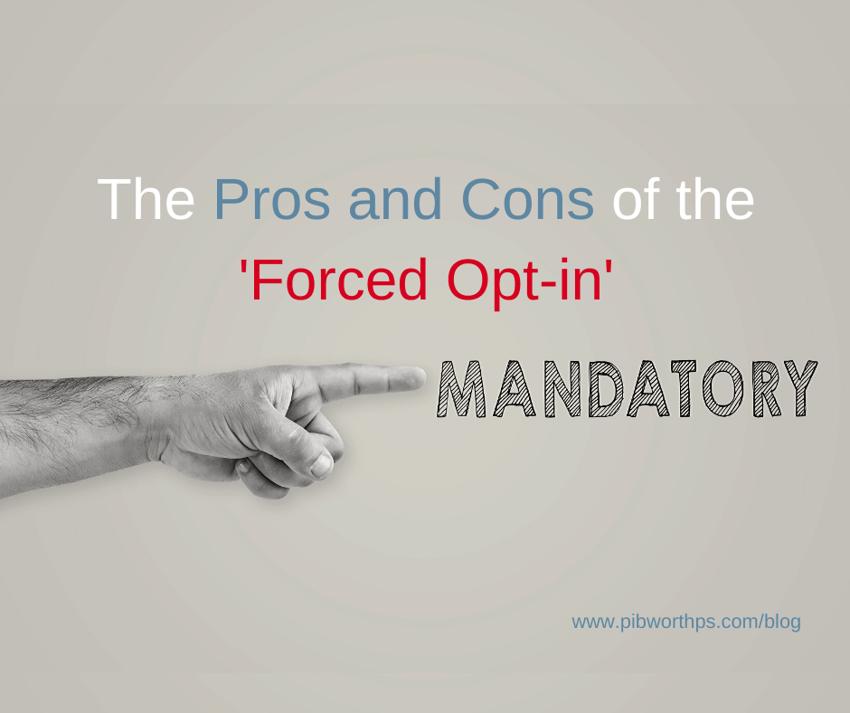 The Pros and Cons of the 'Forced Opt-in'