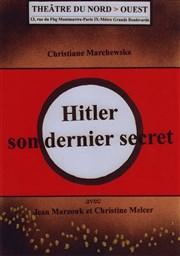 Hitler, son dernier secret Théâtre du Nord Ouest Affiche