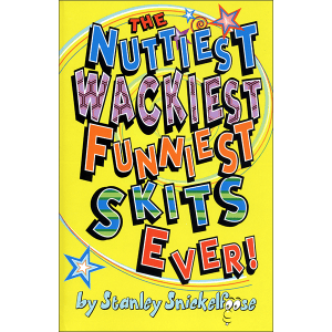 Nuttiest Wackiest Funniest Skits Ever Front Cover