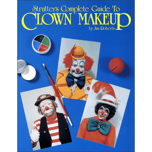 Strutters Guide to Clown Makeup Front Cover