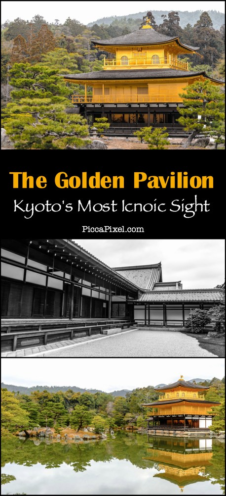 The Golden Pavilion: Kyoto's most iconic temple