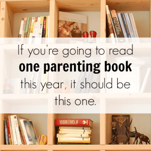 Finally, a Parenting Book That Won't Just Sit On My Shelf!