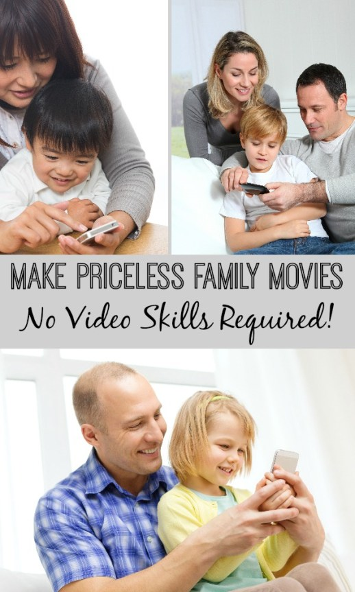 Make priceless family movies—no video skills required!