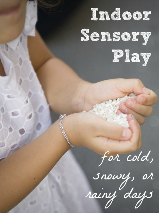 Indoor Sensory Play for Cold, Snowy, or Rainy Days
