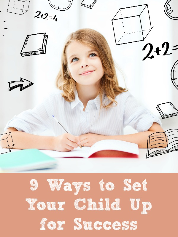 9 Ways to Set Your Child Up for Success