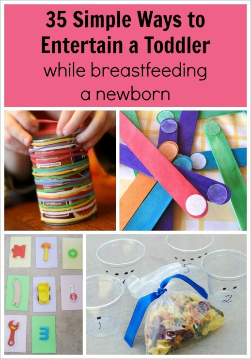 35 Simple Ways to Entertain a Toddler While Breastfeeding a Newborn