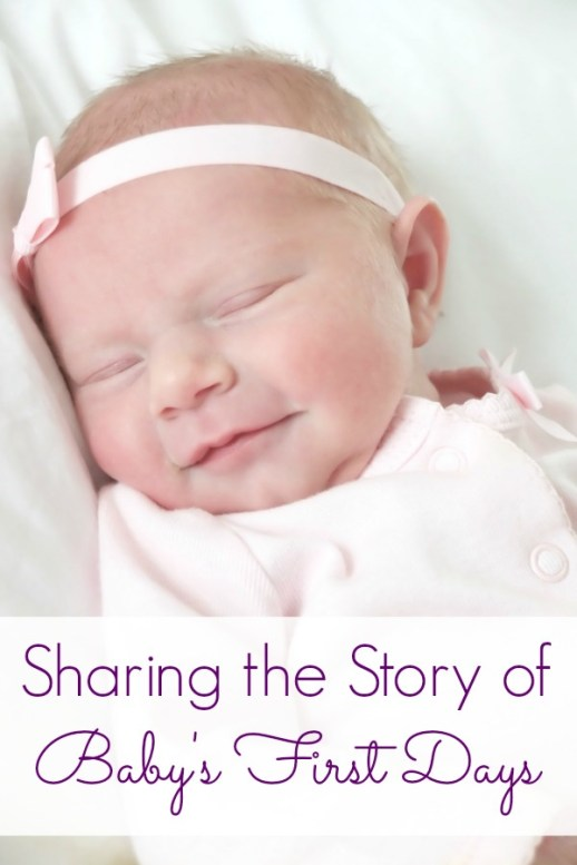 Sharing the Story of Baby's First Days