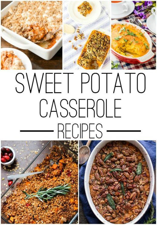 25 Comforting Sweet Potato Casserole Recipes to Complete Your Thanksgiving Menu