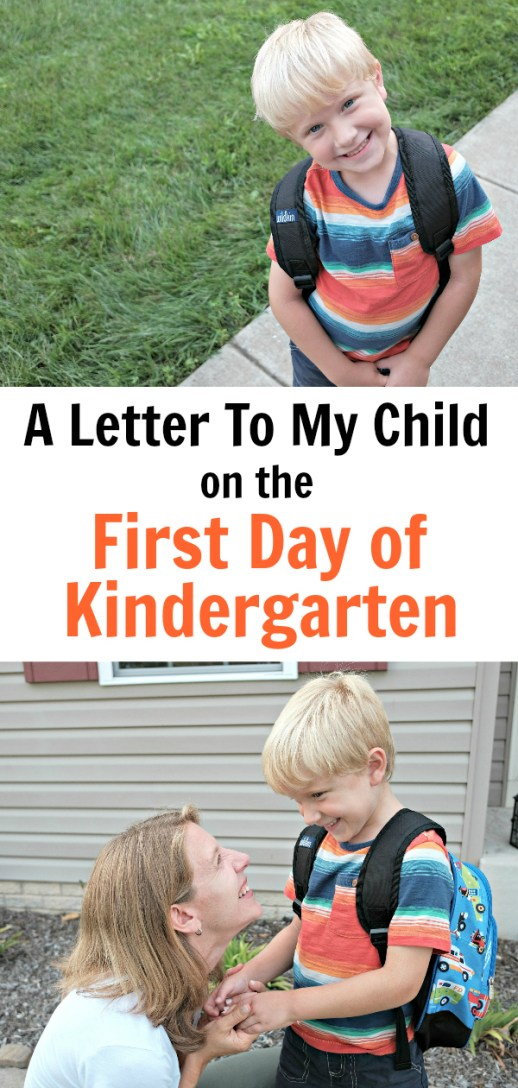 A Letter to my Child on the First Day of Kindergarten