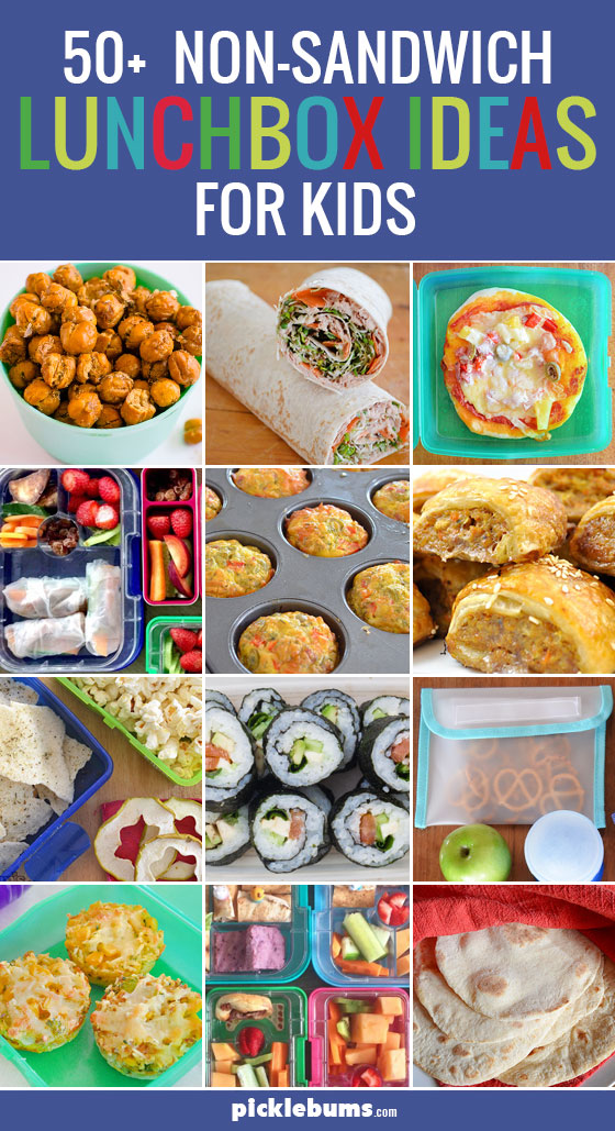50+ Non-Sandwich Lunchbox Ideas For Kids - Picklebums