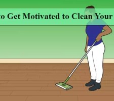 How to Get Motivated to Clean