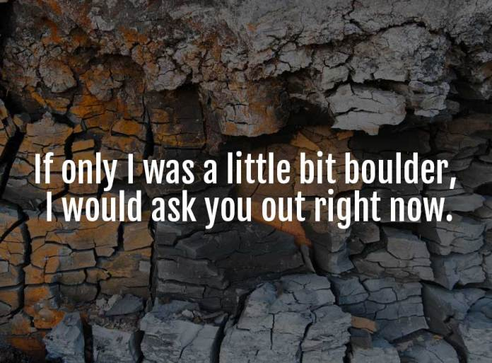 geology pick up lines
