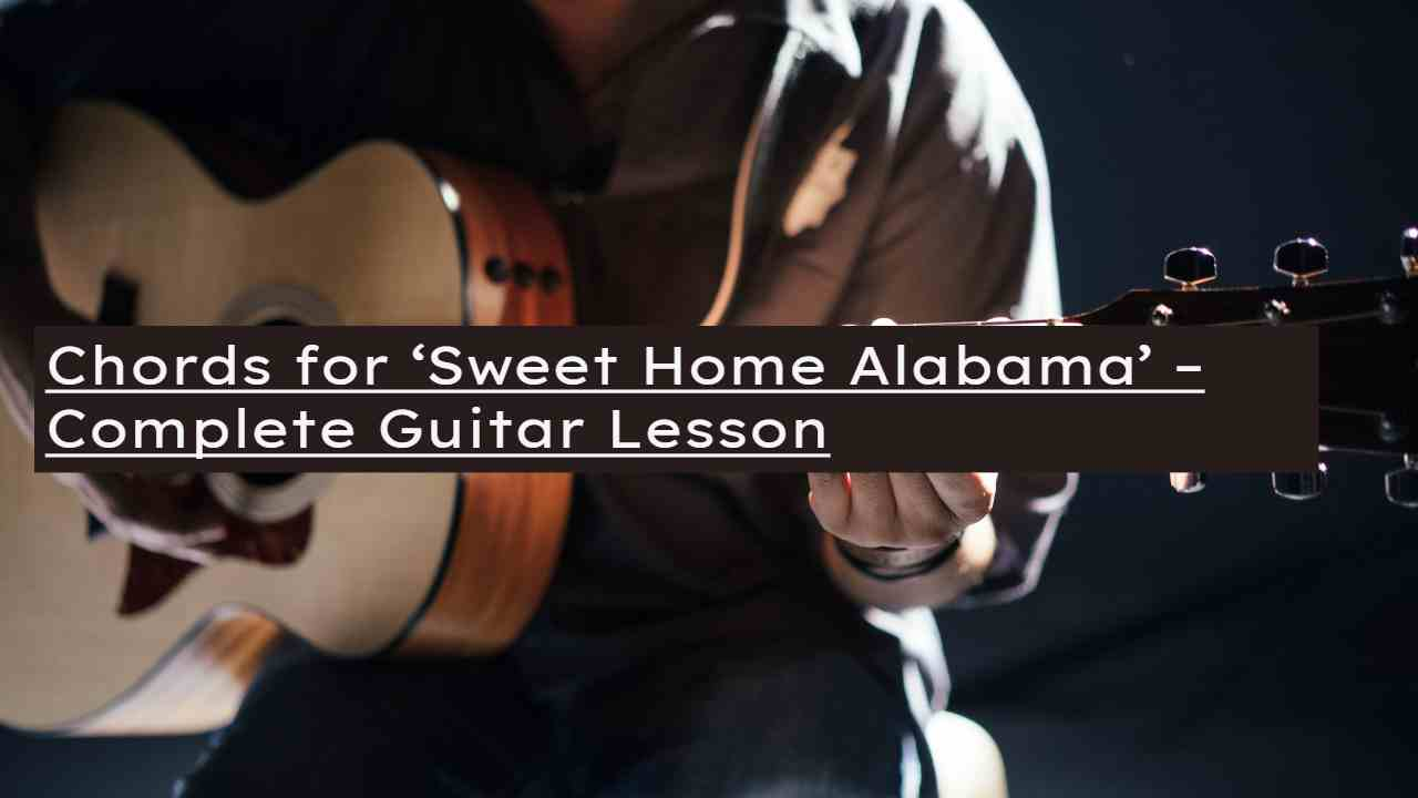 Includes easy guitar tab for guitar or strum or voice in g major. Sweet Home Alabama Chords How To Play Lynyrd Skynyrd Pick Up The Guitar